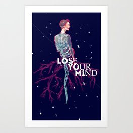 Lose Your Mind Art Print