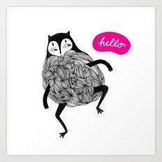 Hiha hello Art Print