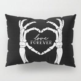 Skeleton Heart Hands Love Forever Pillow Sham