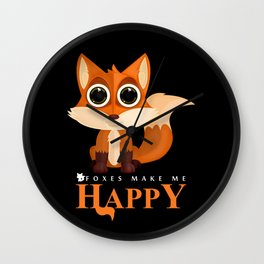 Foxes Make Me Happy Wall Clock