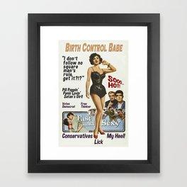 Birth Control Babe Framed Art Print