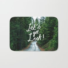 Let's get Lost! - Quote Typography Green Forest Bath Mat