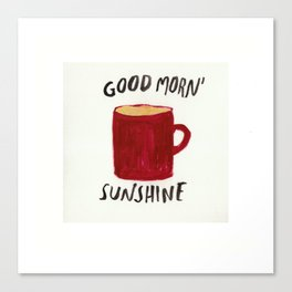 Coffee Is My Sunshine Canvas Print