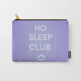 No Sleep Club Carry-All Pouch
