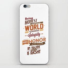 Nine Noble Virtues - Honor iPhone Skin