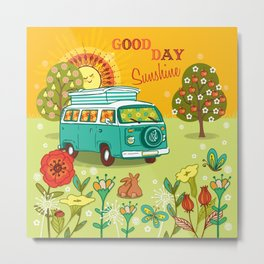 Good Day Sunshine Metal Print
