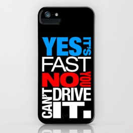 Yes it's fast No you can't drive it v1 HQvector iPhone Case