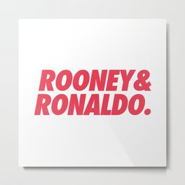 MUFC duo_ ROONEY & RONALDO Metal Print