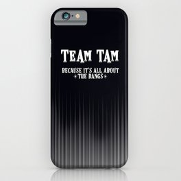 Team Tam iPhone Case