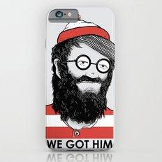 We Got Him iPhone 6s Slim Case