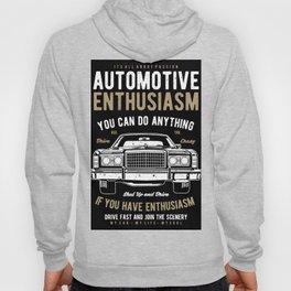 Automotive Enthusiasm Hoody