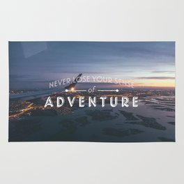Never Lose Your Sense of Adventure Rug