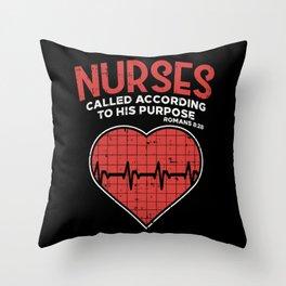 Nurses called according to his purpose - Christian Nurse Gift Throw Pillow