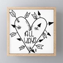 All Ways Framed Mini Art Print