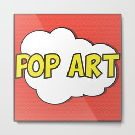 Pop Art Metal Print