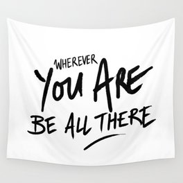 Be All There #2 Wall Tapestry
