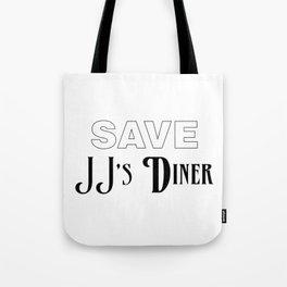 Save JJ's Diner Tote Bag
