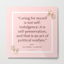 20   | Audre Lorde Quote Feminist Literary Quotes Inspiring Feminism Motivational Poem Poetry Gifts Metal Print