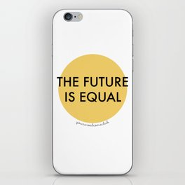 The Future is Equal - Yellow iPhone Skin