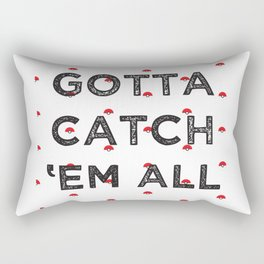 Gotta Catch 'Em All Rectangular Pillow