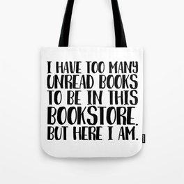 Too Many Unread Books Tote Bag
