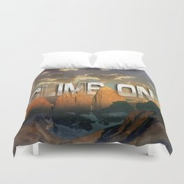 Climb the Mountains Duvet Cover