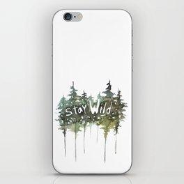 Stay Wild - pine tree stencil words art print iPhone Skin