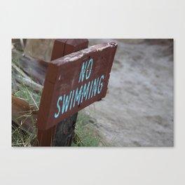 No Swimming Coachella Valley Wildlife Preserve Canvas Print