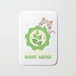 Go Vegan Right Meow Funny Cat Vegan T Shirt Bath Mat