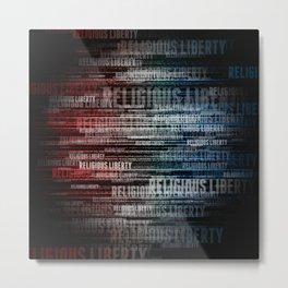Religious Liberty Metal Print