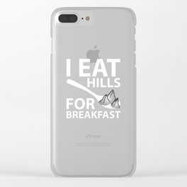 I Eat Hills For Breakfast Hiking Funny T-shirt Clear iPhone Case