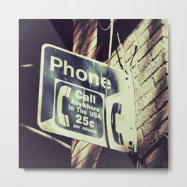 Call Anywhere Metal Print