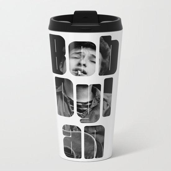 Bob Dylan Font Black And White Metal Travel Mug