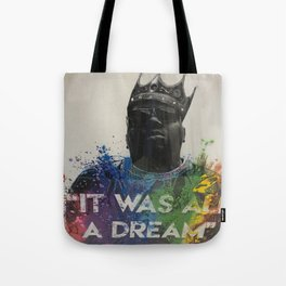 It Was All a Dream Biggie  Tote Bag