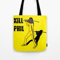 phil jones Tote Bags featuring Kill Phil by Faniseto