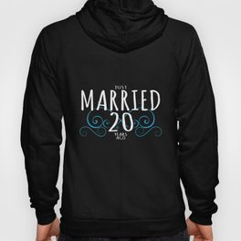 20th Anniversary Couple Design Just Married 20 Years Ago Hoody