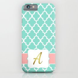 "Mint Moroccan Geometric Quatrefoil Print + Coral Accent and Faux Gold Foil ""A"" Monogram iPhone Case"
