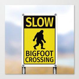 Bigfoot Crossing Sign Canvas Print
