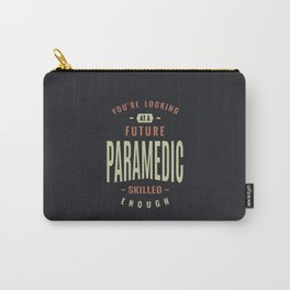 Future Paramedic Carry-All Pouch