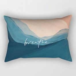 breathe. Rectangular Pillow
