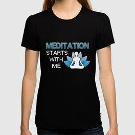 Yoga T-Shirt Meditation Starts With Me Yoga Player Gift Tee T-shirt