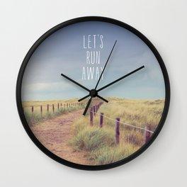 Let's Run Away Wall Clock