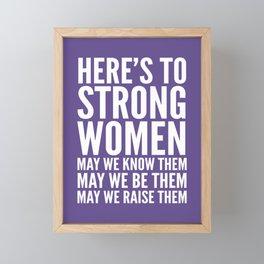 Here's to Strong Women (Ultra Violet) Framed Mini Art Print