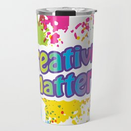 Creativity Matters Travel Mug