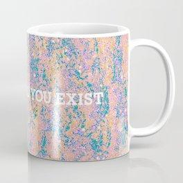 i am so glad you exist in pastel Coffee Mug