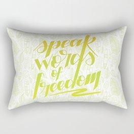 Speak words of freedom - green version Rectangular Pillow