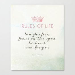 Rules of Life Canvas Print