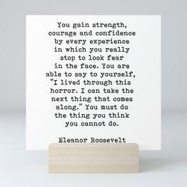 Courage, Eleanor Roosevelt Quote Mini Art Print