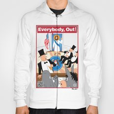 Everybody, Out! Hoody