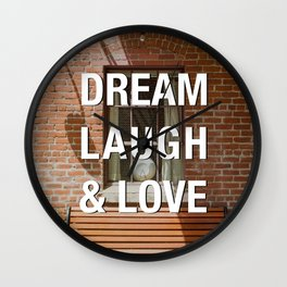 Afternoon Light Street Photography Quote Dream Laugh & Love Wall Clock
